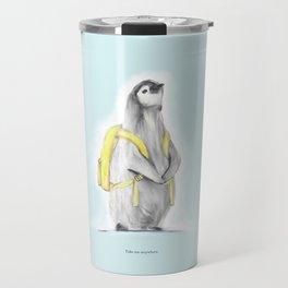 Take me anywhere Travel Mug
