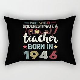 Teacher born in 1946 80th Birthday Gift Teaching Rectangular Pillow