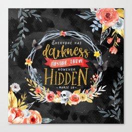 Darkness Hidden Canvas Print