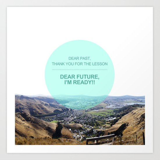 Dear Past, Dear Future Art Print