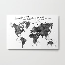 The world is a book, world map in black watercolor Metal Print
