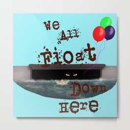 We All Float Metal Print