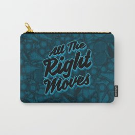 All The Right Chess Moves Carry-All Pouch