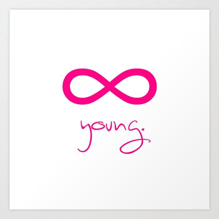 Forever Young Magenta Infinity Symbol Art Print By Rexlambo Society6