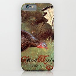 Thanksgiving postcards 204 Turkey  Good wishes for Thanksgiving day iPhone Case