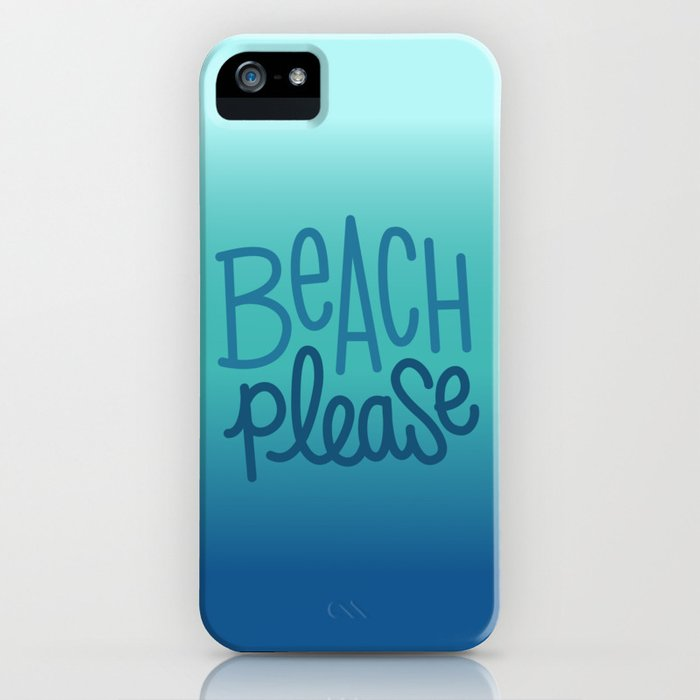 Beach please 3 iPhone Case