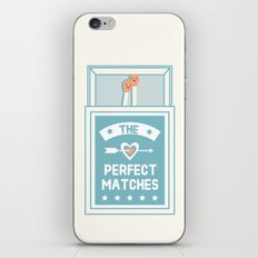 The Perfect Matches iPhone Skin