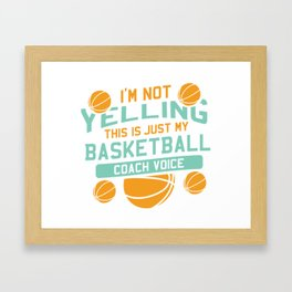 Funny Basketball Coach Gift Framed Art Print