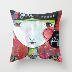 You Were Meant to Fly Throw Pillow