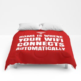HOME IS WHERE YOUR WIFI CONNECTS AUTOMATICALLY (Red) Comforters