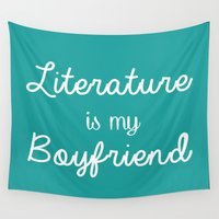 boyfriend Wall Tapestries featuring Literature is my boyfriend teal by Beautiful Bibliophile's Boutique
