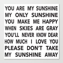 You Are My Sunshine in Black Canvas Print