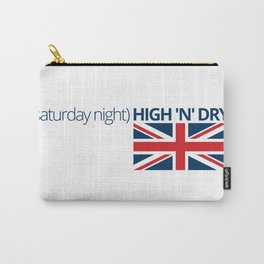 Saturday Night - High 'N' Dry Carry-All Pouch