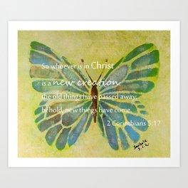 2 Corinthians 5:17 Art Print