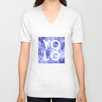 sayings V-neck T-shirts featuring Dreams of YOLO Vol.3 by HappyMelvin