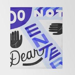 Do Not Enter, Dear Throw Blanket