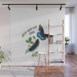 Give yourself time Wall Mural