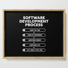 Software Development Process Funny Gift Serving Tray