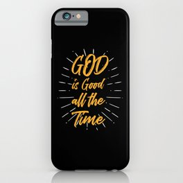 God Is Good Christian Saying Christian iPhone Case