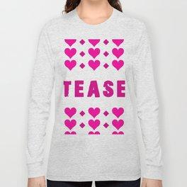 Tease - pink Long Sleeve T-shirt