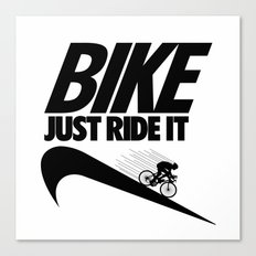 Just Ride It Canvas Print