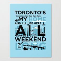 Toronto's My Home City Poster Canvas Print