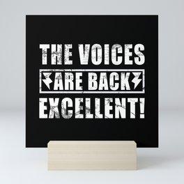 Voices Excellent Sarcasm Mini Art Print