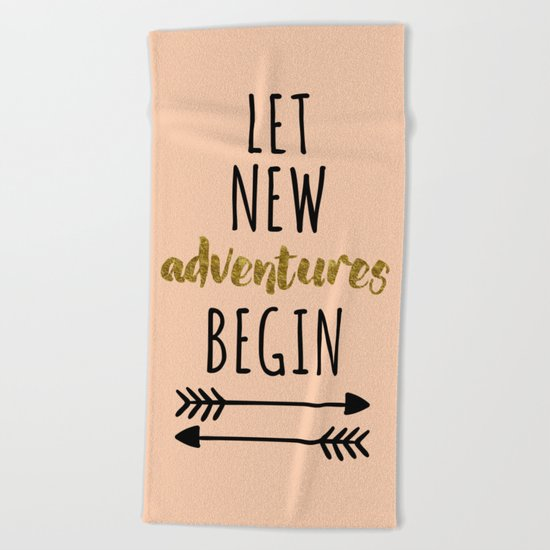 New Adventures Quote Beach Towel