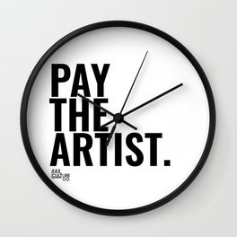 Pay The Artist Wall Clock