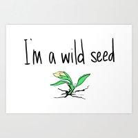 wild seed  Art Print