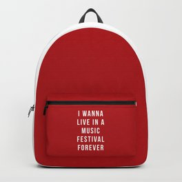 Live Music Festival Quote Backpack