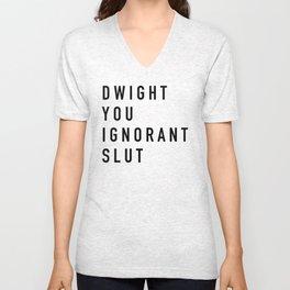 Dwight You Ignorant Slut - the Office Unisex V-Neck