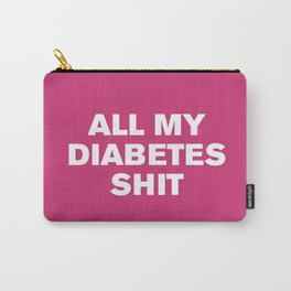All My Diabetes Shit™ (Pink Yarrow) Carry-All Pouch