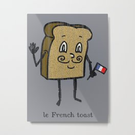 le French toast Metal Print