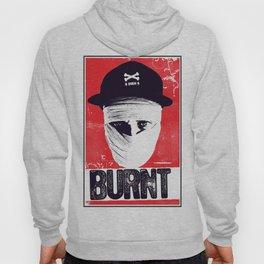 BURNT Hoody