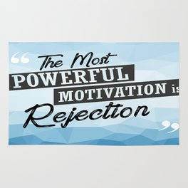 The Most Powerful motivation is rejection Inspirational Typographic Quote Rug