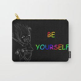 Be Yourself! Carry-All Pouch