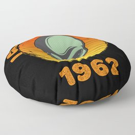 I Came To Earth In 1962 UFO Alien Floor Pillow