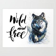 Wolf Wild and Free Art Print