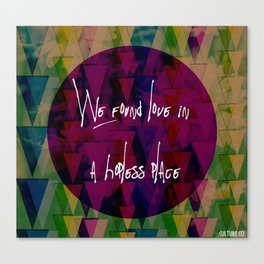 We found love Canvas Print