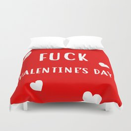 fuck valentines day Duvet Cover