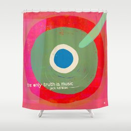 Music - the only truth Shower Curtain