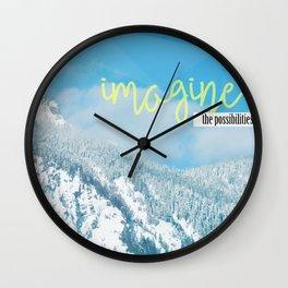 Imagine the Possibilities Wall Clock