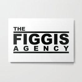 The Figgis Agency Metal Print