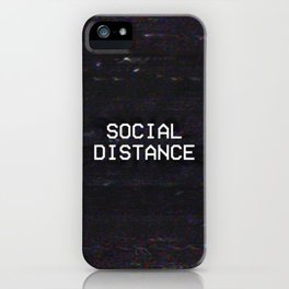 SOCIAL DISTANCE iPhone Case