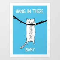 fat Art Prints featuring Hang in There, Baby by gemma correll