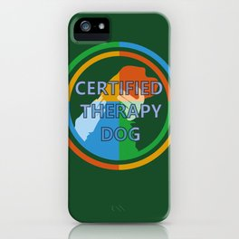 Animal Assisted Activities  - THERAPY DOG 8 iPhone Case