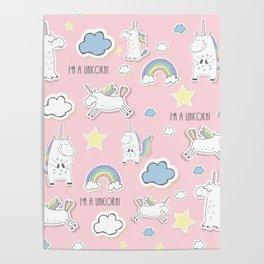 I'm a unicorn - pink Poster