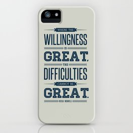 Lab No. 4 Where The Willingness Niccolo Machiavelli Inspirational Quotes iPhone Case