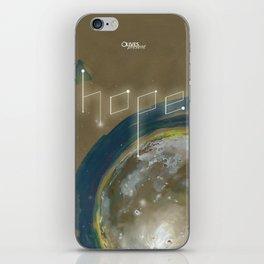 {Hope}  don't far away iPhone Skin